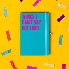 'Things I Cant Say Out Loud' Notebook Cyan Blue