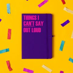'Things I Cant Say Out Loud' Notebook Purple